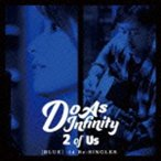 Do As Infinity / 2 of Us [BLUE] -14 Re:SINGLES-(CD+Blu-ray) [CD]
