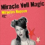 Miracle Vell Magic/Miracles Happen(初回生産限定盤/CD+DVD)(CD)