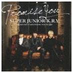 Super Junior-K.R.Y. / Promise You [CD]