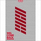 iKON/WELCOME BACK -COMPLETE EDITION-(初回生産限定盤/2CD+DVD+スマプラ)(CD)