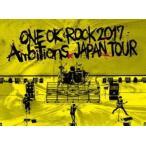 "ONE OK ROCK 2017 ""Ambitions"" JAPAN TOUR(Blu-ray)"