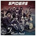 スパイダーズ/フラッシュ・ポイント(CD)