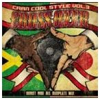 BURST RISE / CAAN COOL STYLE VOL.3-cross over- [CD]