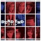 DEAD END/ZERO[+2](Blu-specCD)(CD)
