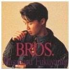 福山雅治 / BROS. [CD]