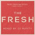 DJ RUFFTY(MIX) / PHATBEE PRODUCTION PRESENTS THE FRESH MIXED BY DJ RUFFTY [CD]