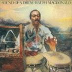ラルフ・マクドナルド(perc)/サウンド・オブ・ア・ドラム(CD)