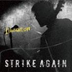 STRIKE AGAIN / Liberation [CD]