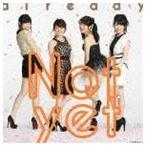 Not yet / already(通常盤/Type-B/CD+DVD) [CD]