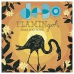 ディーボ・バンド / フラミンゴ:ピンク・バード・ドーン [CD]