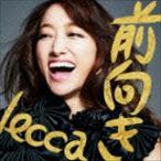 lecca / 前向き [CD]