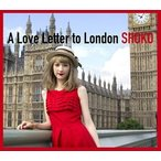 SHOKO / A Love Letter to London [CD]