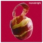 monobright / monobright two(通常盤) [CD]