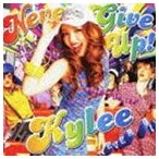Kylee / NEVER GIVE UP!(初回生産限定盤/CD+DVD) [CD]