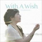 我那覇美奈 / With A Wish [CD]
