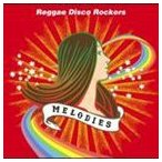 Reggae Disco Rockers/MELODIES(CD)