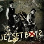 JET SET BOYS/JET SET BOYS(CD)