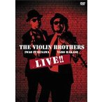 THE VIOLIN BROTHERS LIVE!!(DVD)