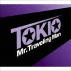 TOKIO / Mr.Traveling Man [CD]