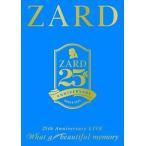"ZARD 25th Anniversary LIVE""What a beautiful memory""(DVD)"
