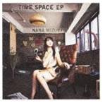 水樹奈々/TIME SPACE EP(CD)