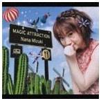 水樹奈々 / MAGIC ATTRACTION [CD]