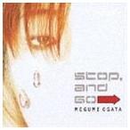 緒方恵美 / Stop,and Go [CD]