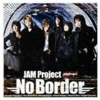 JAM Project / No Border [CD]