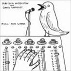 マルコム・ミドルトン&デイヴィッド・シュリグリー/ミュージック・アンド・ワーズ(CD)