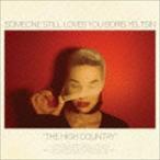 サムワン・スティル・ラヴズ・ユー・ボリス・エリツィン/THE HIGH COUNTRY(CD)
