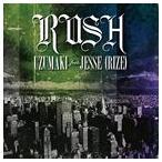 UZUMAKI feat.JESSE(RIZE) / RUSH(通常盤) [CD]