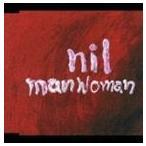 nil/マンウーマン(CD)
