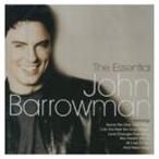 ジョン・バロウマン / THE ESSENTIAL JOHN BARROWMAN [CD]