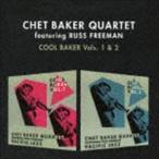 チェット・ベイカー&ラス・フリーマン/クール・ベイカー・ボルス1アンド2 +4ボーナストラックス(CD)