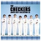 チェッカーズ/チェッカーズ スーパー・ベスト・コレクション32(CD)