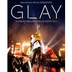 GLAY Special Live 2013 in HAKODATE GLORIOUS MILLION DOLLAR NIGHT Vol.1 COMPLETE EDITION(通常盤) [Blu-ray]