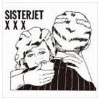 SISTER JET / X X X [CD]