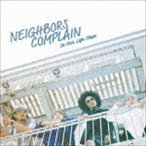 Neighbors Complain / In our life steps [CD]