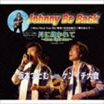 坂本つとむ with ケンイチ大倉/Johnny Be Back/月に抱かれて〜Moon Light Love〜(CD)