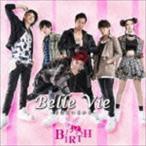 BIRTH/Belle Vie -そばにいるから-(Type A)(CD)
