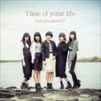 Party Rockets GT / Time of your life [CD]