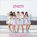 Party Rockets GT / START!!(Type-A) [CD]