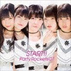 Party Rockets GT / START!!(Type-C) [CD]