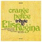 orange pekoe��TRIBUTE TO ELIS REGINA(CD)