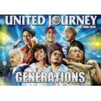 GENERATIONS LIVE TOUR 2018 UNITED JOURNEY(初回生産限定盤) [DVD]
