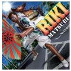 RIKI / MA・TSU・RI [CD]
