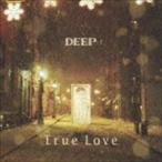 DEEP/True Love(CD+DVD)(CD)