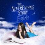 E-girls / THE NEVER ENDING STORY(初回生産限定盤/CD+DVD) [CD]