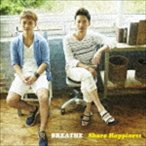 BREATHE / Share Happiness [CD]