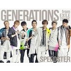 GENERATIONS from EXILE TRIBE/SPEEDSTER(初回生産限定盤/CD+3DVD+スマプラ)(CD)